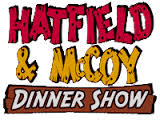 Pigeon Forge Tennessee Hatfield-McCoy          Dinner Show Conveniently located near Fireside Chalets and Cabin Rental Homes nestled in the Great Smoky Mountains